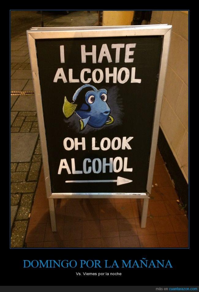 alcohol,beber,bebida,Buscando a Nemo,domingo,Dori,mañana,mira,odio,olvidar,recordar,resaca