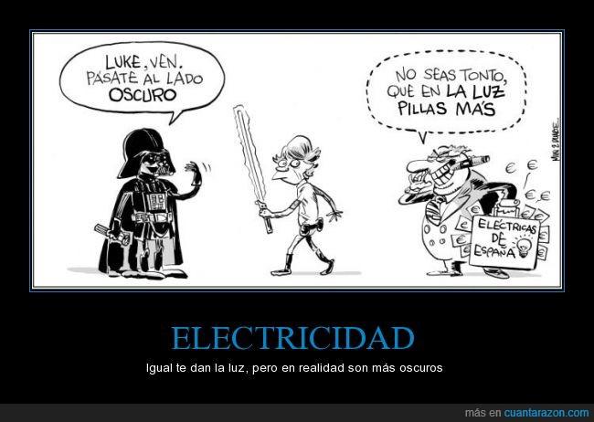 cobrar,DArth Vader,dinero,electricas,electricidad,España,Fuerza,lado oscuro,Luke,luz,Skywalker,Star Wars
