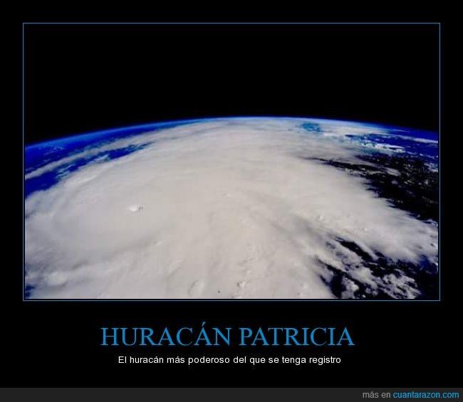 fuerte,Huracán,Huracan Patricia,Patricia,poderoso,potente,Tengo miedo