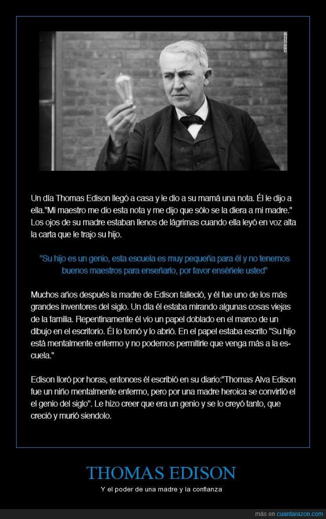 amor,amor de madre,Edison,enfermo,exito,Genio,hijo,mama,meta,nota,retrasado,un genio robando patentes