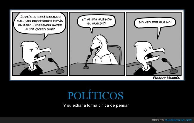 aves,buitre,carroñeros,politica,politicos,profesor,subir,sueldo
