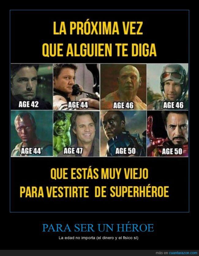 años,batista,batman,edad,guardianes de la galaxia,hawkeye,Héroe,ironman,tony stark