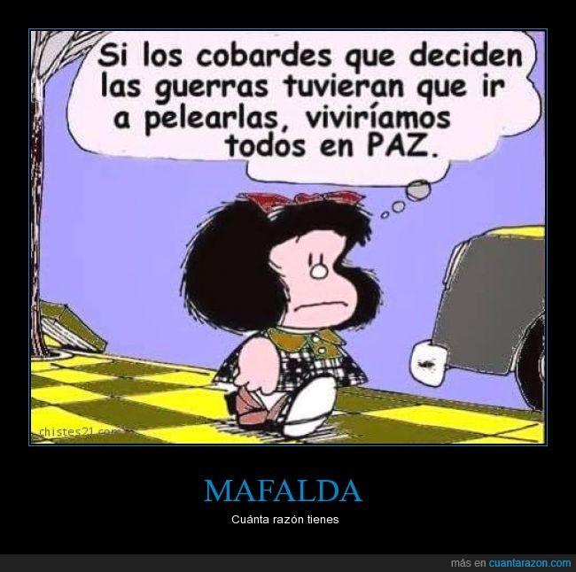 deciden,decidir,guerra,guerrero,luchar,Mafalda,paz,pelear