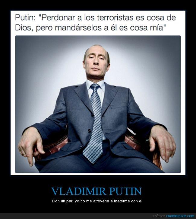 Dios,enviar,matar,putin,rusia,ruso,terrorista,trabajo,vladimir