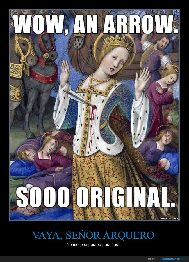 arquero,asesino,damisela,flecha,Jean Bourdichon: Martyrdom of St. Ursula,muerte,sarcasmo
