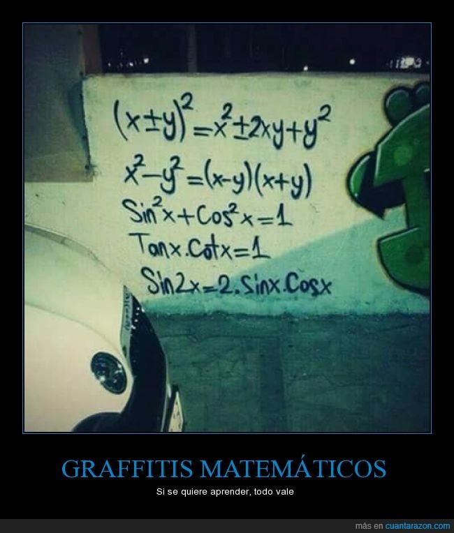 graffiti,matematicas,pasas por esa calle todo los días y te lo aprendes,recordatorio