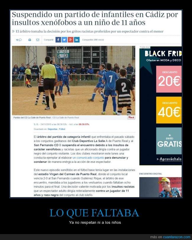 Cádiz,Club Deportivo La Salle A,niño 11 años,racismo,San Fernando CD B,xenofobia