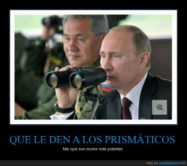 letal,maquina de matar,mirada,mirar,ojos,prismatico,Putin