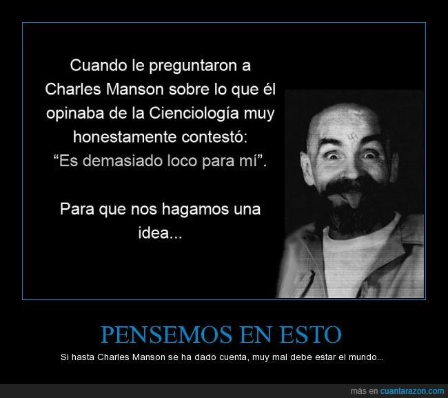 Charles Manson,Cienciología,loco,locura,religión