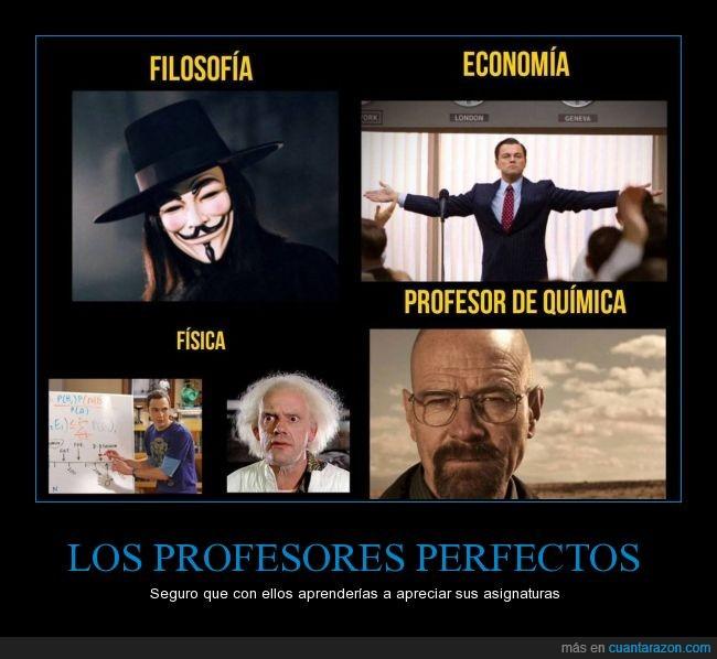 Breaking Bad,Doc Brown,Economía,El Lobo de Wall Street,Emmett Brown,filosofía,fisica,guy fawkes,Heisenberg,Jordan Belfort,quimica,Sheldon Cooper,v de vendeta,Walter White