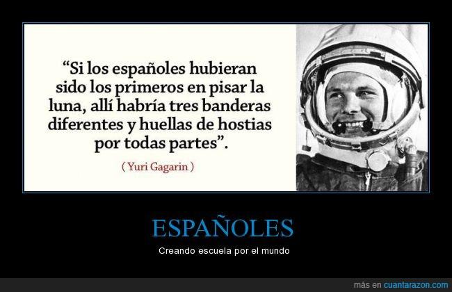 astronautas,bandera,españoles,golpe,huella,humor,Luna,pelea,reflexión,Yuri Gagarin