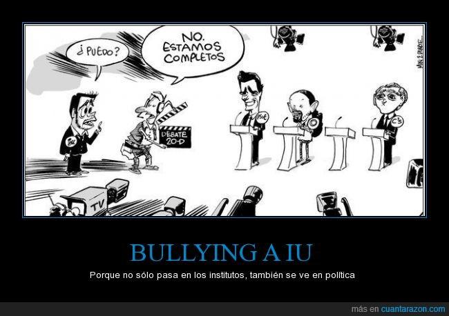 bullying,candidatos,ciudadanos,debate,iu,izquierda unida,lleno,pablo iglesias,pedro Sanchez,podemos,pp,psoe,rajoy,rivera