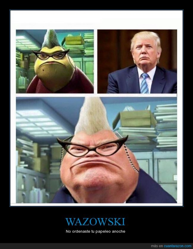 babosa,donald trump,la regañona,monster inc,parecidos razonables,Roz