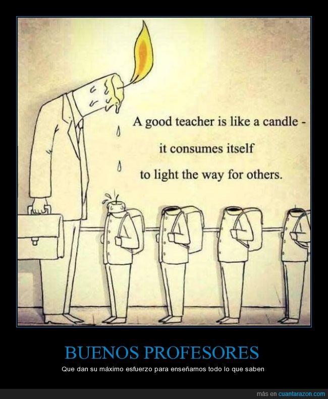 buen maestro,como una vela,enseñanza,enseñar,iluminar el camino a otros,maestros,profesores