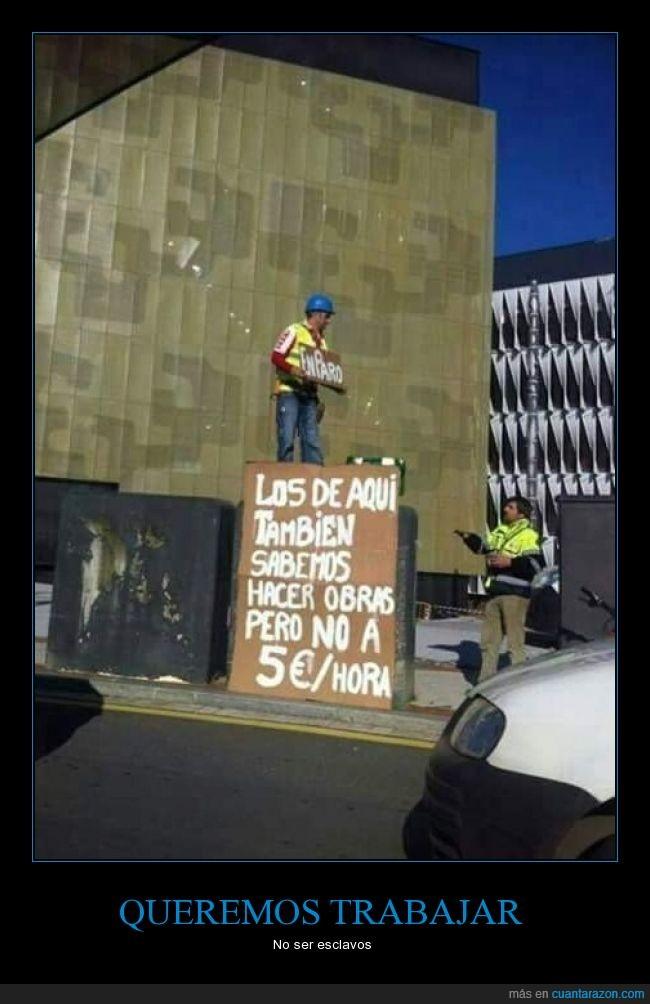 cobrar,esclavo,España,español,inmigrantes,paro,trabajar