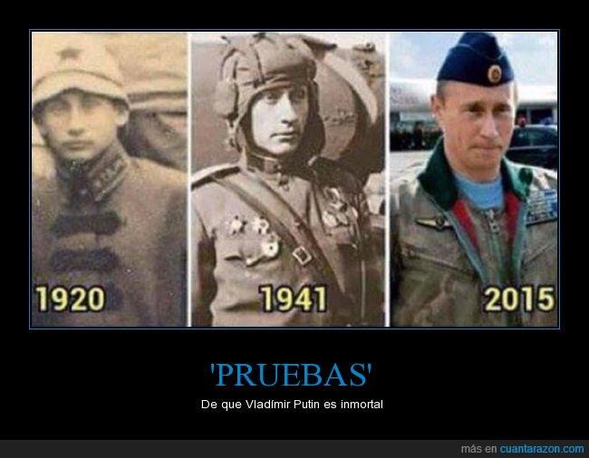 'pruebas',inmortal,parecidos razonables,viajero en el tiempo,Vladímir Putin