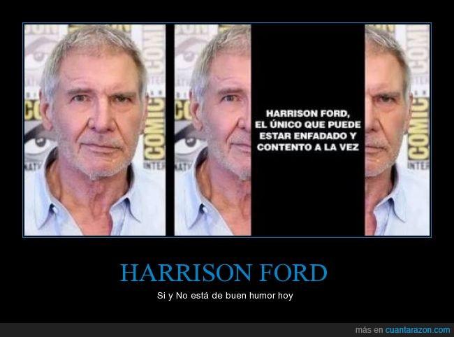 cabreado,curioso,enfado,felicidad,feliz,foto,Harrison Ford,humor,mitad