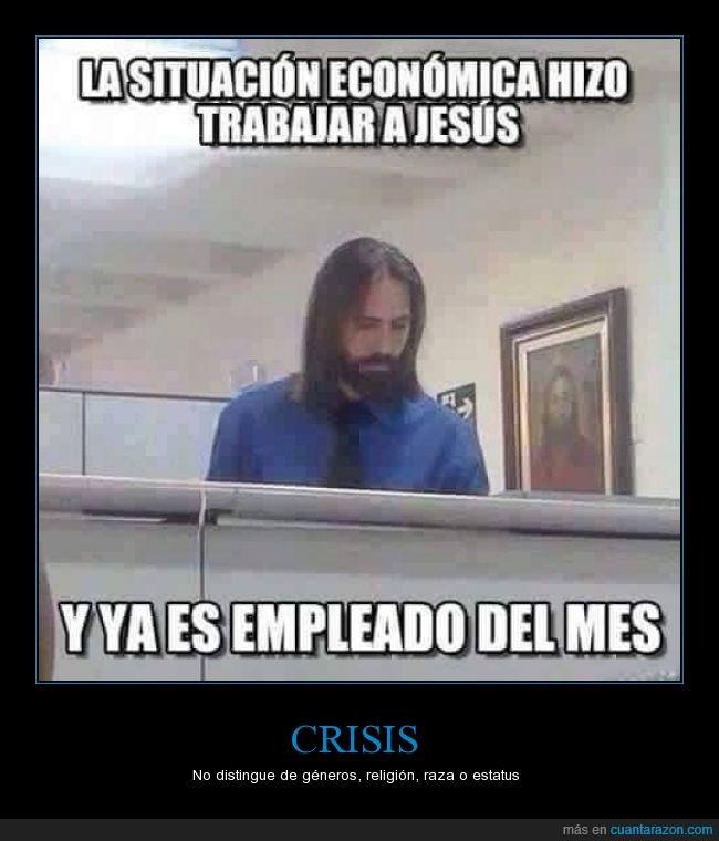 crisis,Dios,empleado,jesus,mes,religion