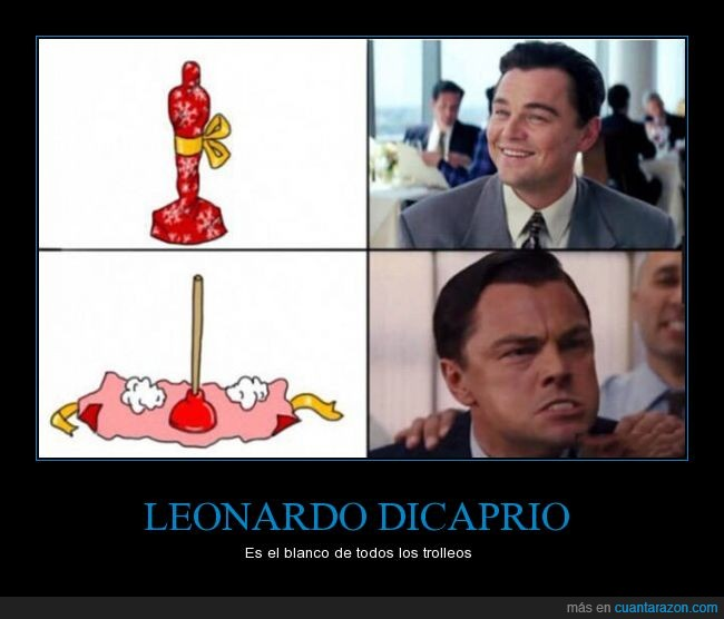 desatascador,engaño,Leonardo dicaprio,oscar,premio