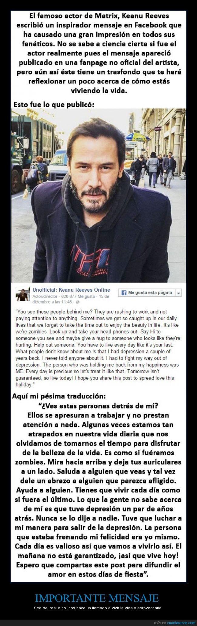 fan,importante,Keanu Reeves,mensaje,vida,vivir