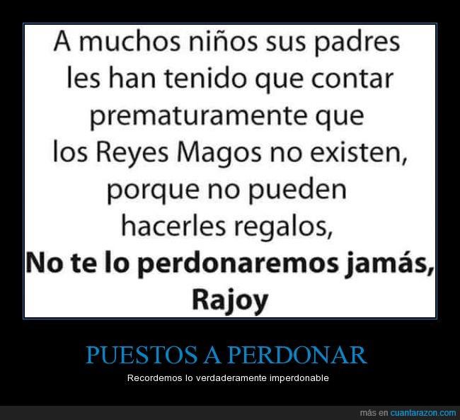 Carmena,dinero,Navidad,padres,perdonar,prematuramente,Rajoy,recordar,Reyes Magos