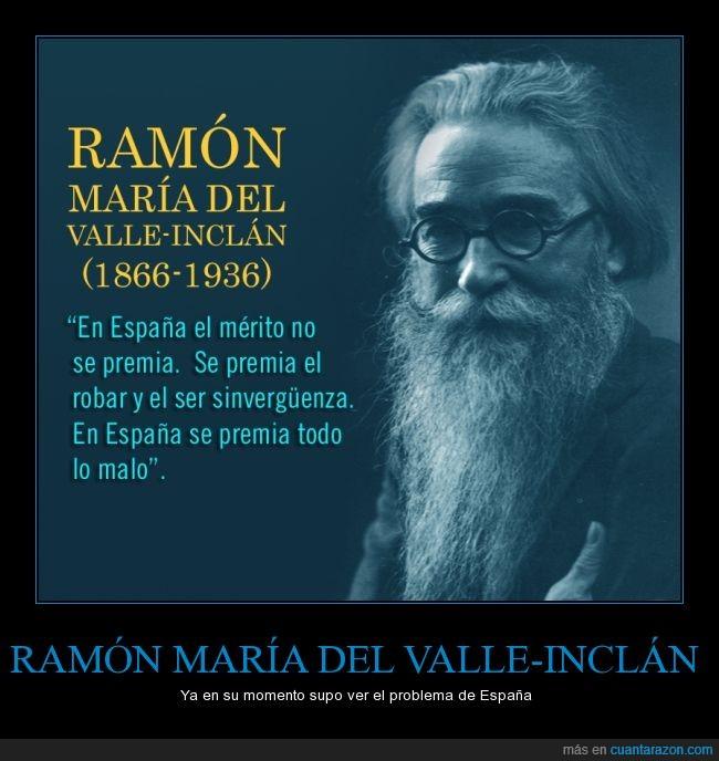 escritor,España,malo,premiar,Ramón María del Valle-Inclán,robar,sinvergüenza