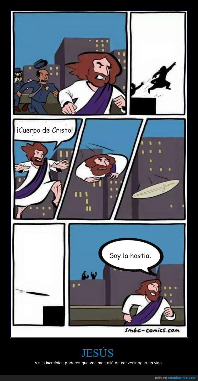 cuerpo de cristo,jesus,persecusion,poderes,policia,saltar