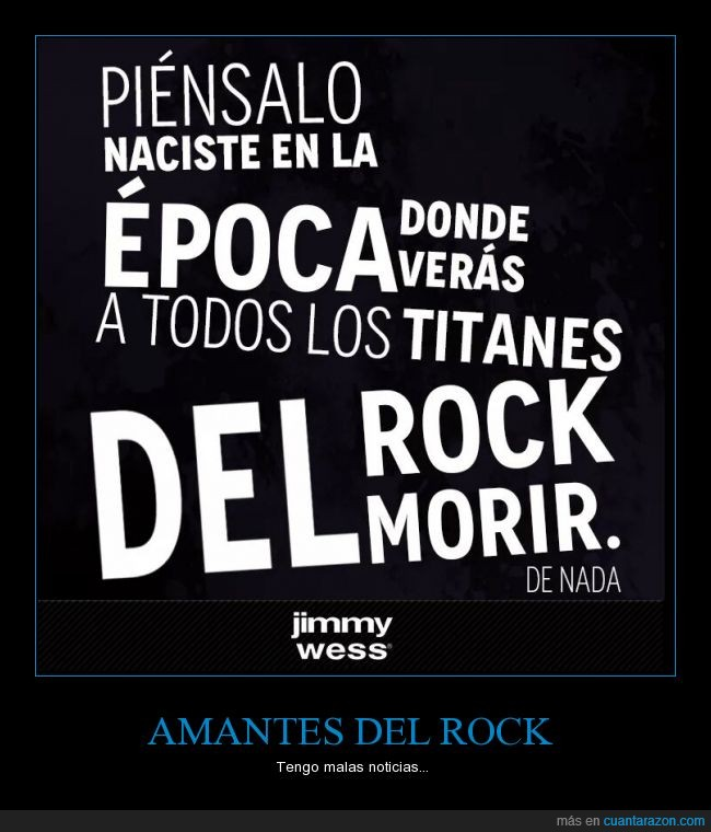 amante,epoca,estrella,morir,rock,rockeros,titanes