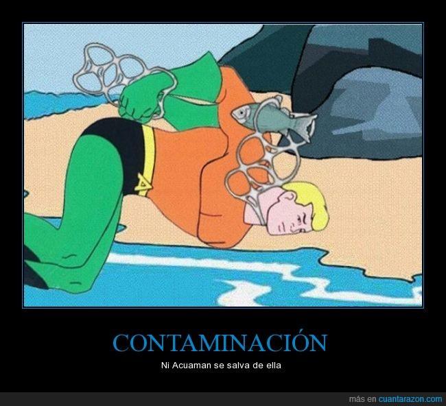 Acuaman,Aquaman,basura,contaminación,inutil,lata,plástico