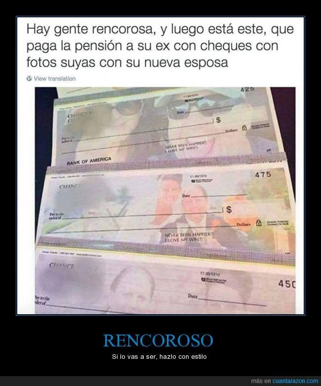 cheque,dinero,divorcio,esposa,ingenio,pensión,rencor,separación
