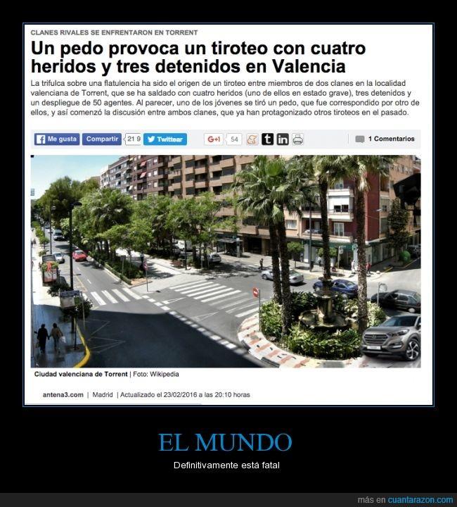 Cagar,Heridos,Mundo,Pedo,Tiroteo,Torrent,Valencia