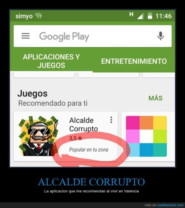 corrupcion,google play,no es un montaje,pp,Valencia,vivo en Valencia