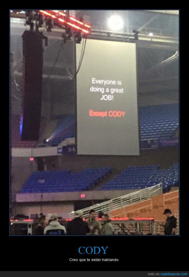 buen,Cody,except,fatal,pantalla,proyector,todos,trabajo