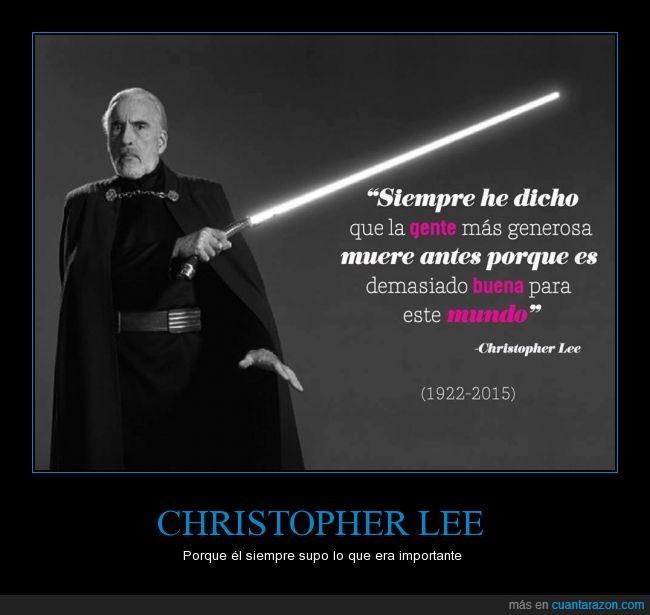 Christopher Lee,generosidad,generoso,importante,morir,mundo,pronto