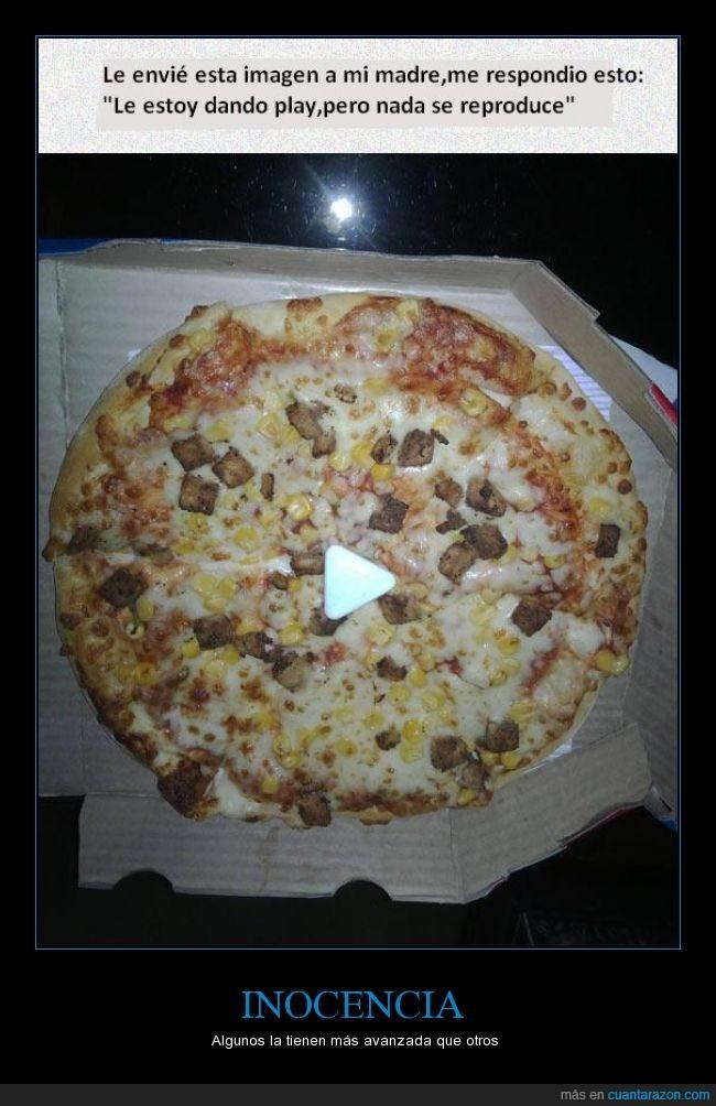 cosita,estupidez,imagen,madre,pizza,play