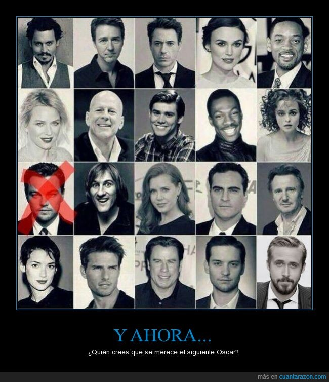 Actores,Bruce Willis,Edward Norton,Jim Carrey,Joaquin Phoenix,Johnny Depp,Leonardo Dicaprio,Naomi Watts,Oscar,Ryan Gosling,Tobey McGuire,Will Smith