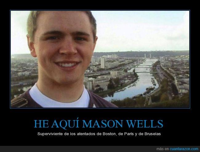 atentados,boston,bruselas,mason wells,paris,superviviente