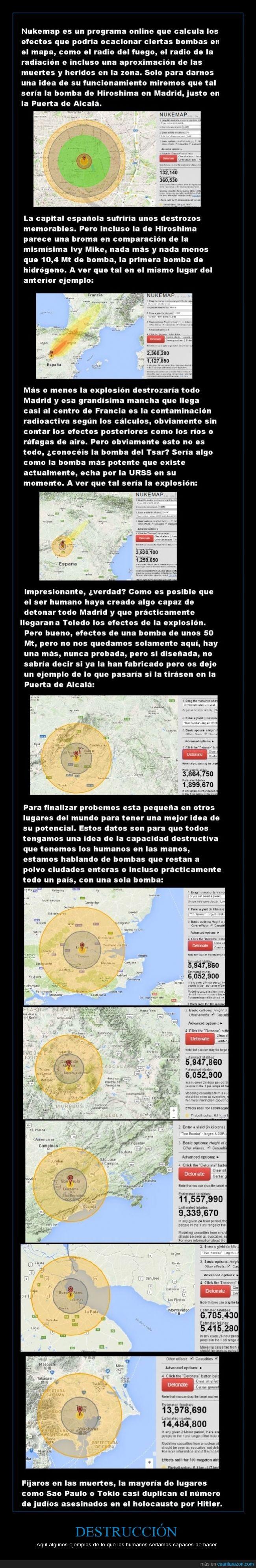 Bomba,Buenos Aires,Ciudad de México,destrucción,Hiroshima,humano,Ivy Mike,Londres,Madrid,potente,Puerta de Alcalá,Sao Paulo,Tokyo,Tsar