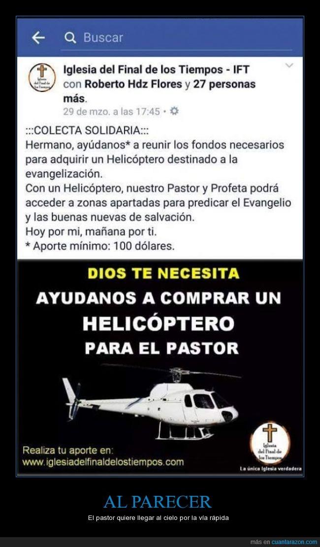 Dios,Donar,Facebook,helicóptero,Iglesia,Pastor,Religión,Risa