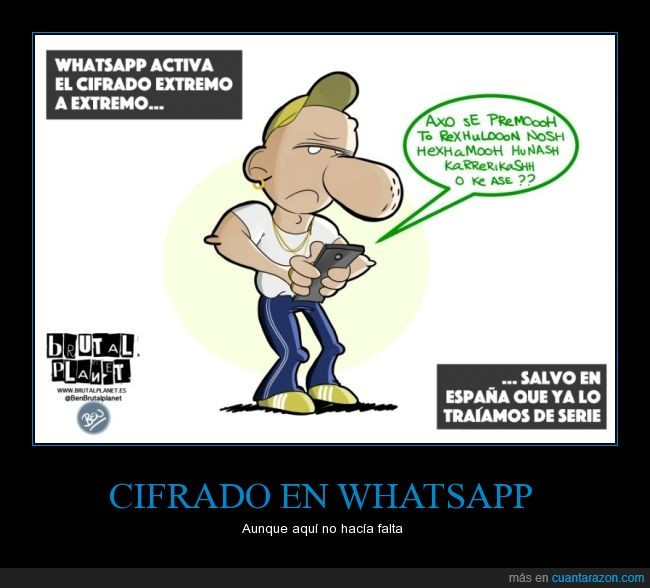 Ben,Brutalplanet.es,cani,choni,cifrado,idioma,mensaje,Whatsapp
