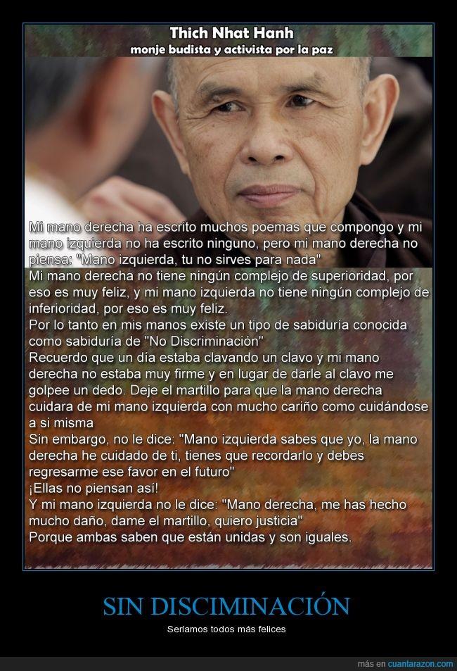 budista,felicidad,mano derecha,mano izquierda,paz,sean felices cabrones,Thich Nhat Hanh
