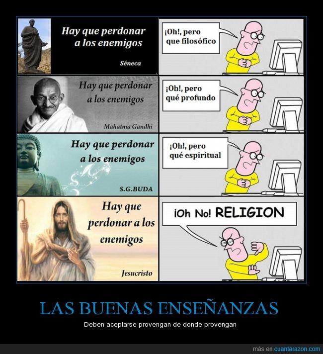 enemigos,enseñanza,espiritual,Gandhi,hater,jesucristo,odiar,perdonar,religión,sabiduría,Seneca