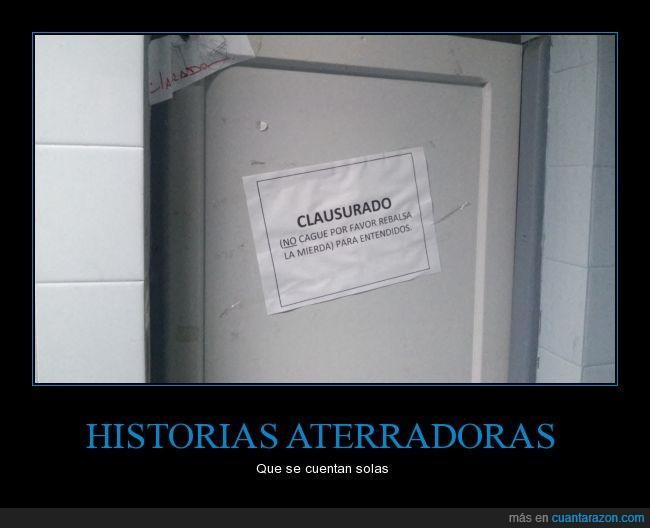 advertencia,aviso,baño publico,cartel,cerrado,clausurado,historia aterradora