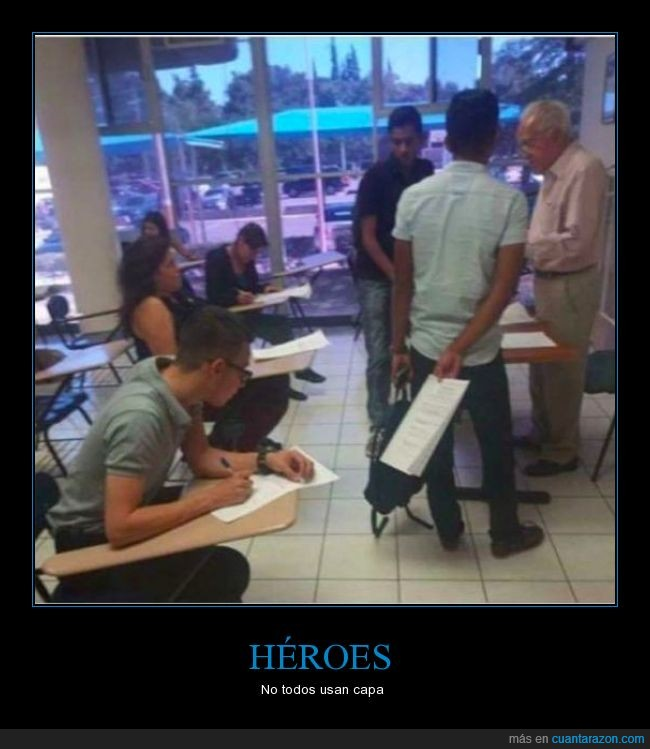 apuntes,clases,dejar copiar,examen,héroes