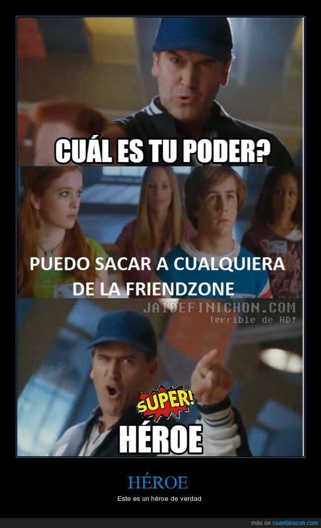 friendzone,heroe,movie,pelicula,sacar,super