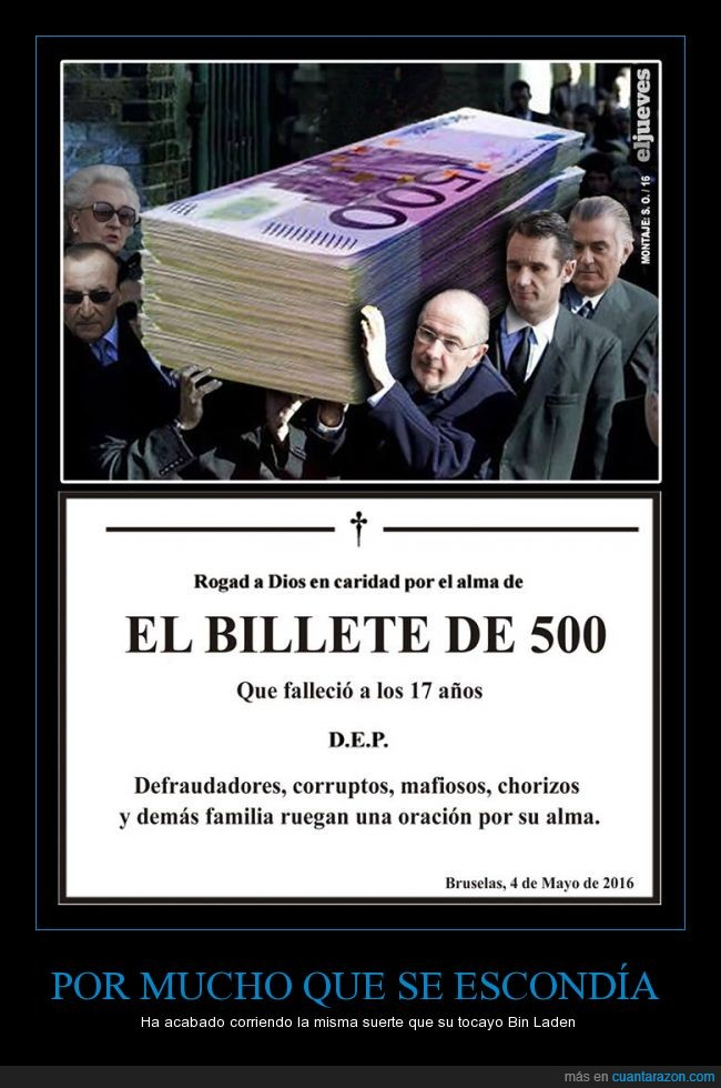 500,alma,billete,chorizo,corrupto,defraudador,desaparecer edad,esquela,mafioso,oración