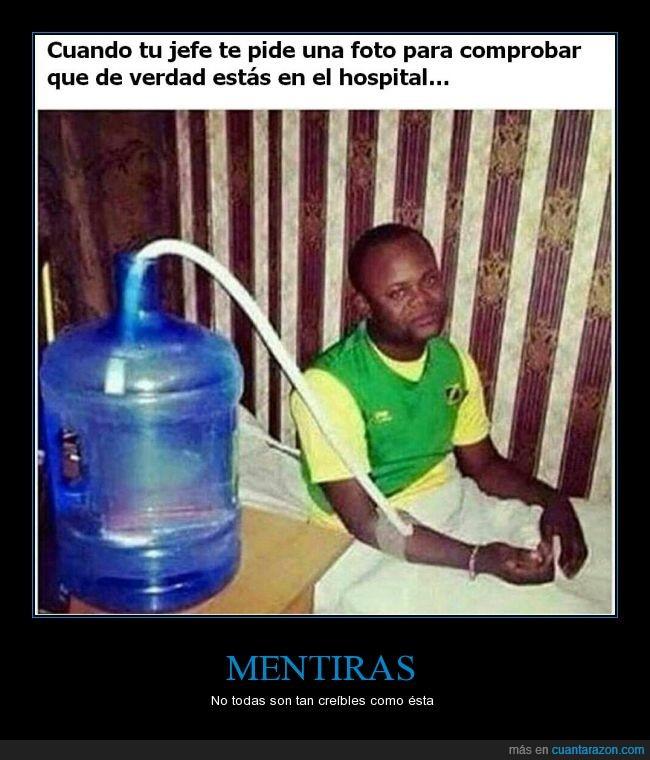 agua,cama,comprobar,fail,foto,hombre,hospital,jefe,mentira