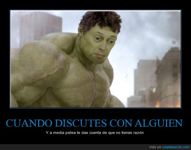cara,discusión,hulk,novia,novio,pelea,razón,Steve Buscemi