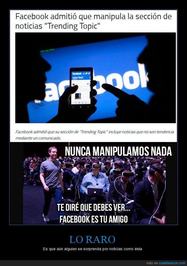 facebook,FB,manipulacion,mentir,noticias,trending topic