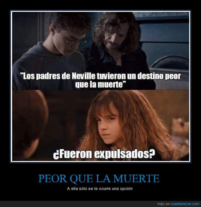 Harry Potter,Hermione Granger,muerte,Neville Longbottom,padres,peor,Sirius Black